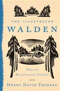 Illustrated walden - thoreau bicentennial edition