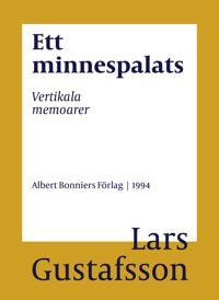 Ett minnespalats : Vertikala memoarer