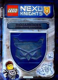 LEGO Nexo Knights. Riddarkoden : väpnarens handbok