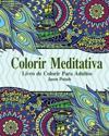 Colorir Meditativa Livro de Colorir Para Adultos