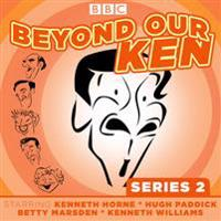 Beyond Our Ken