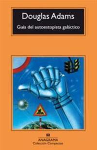 Guía del autoestopista galáctico / The Hitchhiker's Guide to the Galaxy
