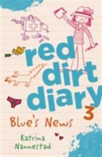 Red Dirt Diaries: Blue's News