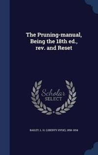 The Pruning-Manual, Being the 18th Ed., REV. and Reset