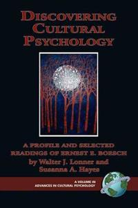 Discovering Cultural Psychology