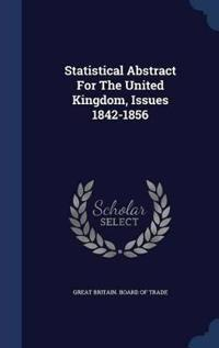 Statistical Abstract for the United Kingdom, Issues 1842-1856