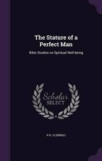 The Stature of a Perfect Man