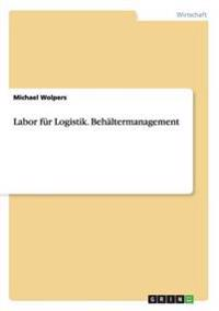 Labor Fur Logistik. Behaltermanagement