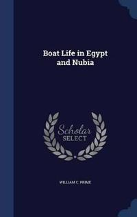 Boat Life in Egypt and Nubia