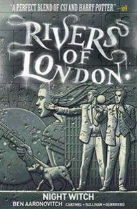 Rivers of London, Volume 2: Night Witch