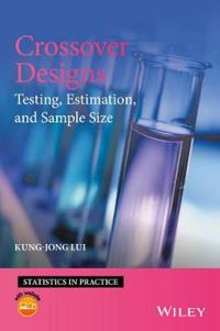 Crossover Designs: Testing, Estimation and Sample Size