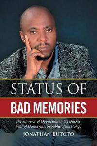Status of Bad Memories