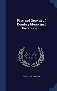 Rise and Growth of Bombay Municipal Government