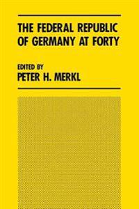 The Federal Republic of Germany at Forty