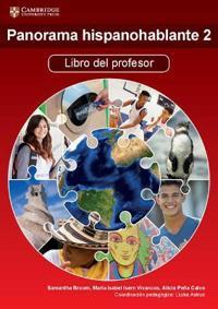 Panorama hispanohablante 2 Libro del profesor/ Speaking Panorama 2 Teacher's Book