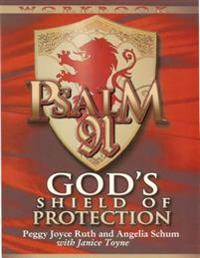 Psalm 91 Workbook: God's Shield of Protection