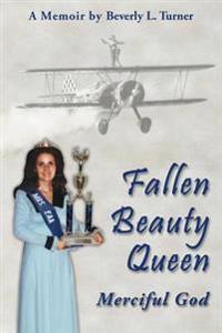 Fallen Beauty Queen - Merciful God