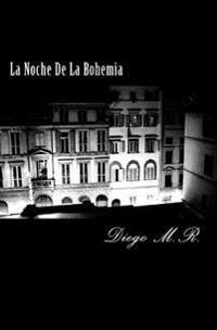 La Noche de La Bohemia
