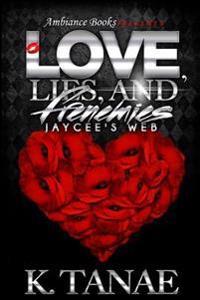 Love, Lies and Frenemies: Jaycee's Web