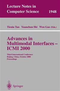 Advances in Multimodal Interfaces - ICMI 2000