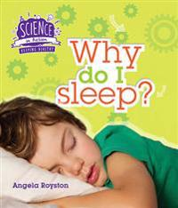 Science in Action: Keeping Healthy - Why Do I Sleep?