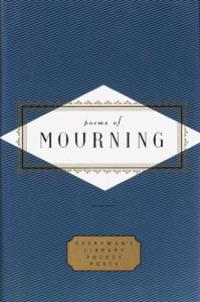 Poems of Mourning [With Ribbon Marker]