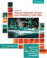 Guide to Parallel Operating Systems With Windows 10 and Linux