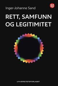 Rett, samfunn og legitimitet - Inger-Johanne Sand | Ridgeroadrun.org