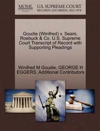 Goudie (Winifred) V. Sears, Roebuck & Co. U.S. Supreme Court Transcript of Record with Supporting Pleadings