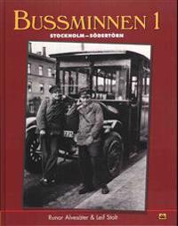 Bussminnen 1 : Stockholm - Södertörn