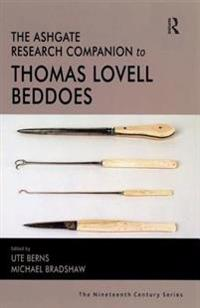 Ashgate Research Companion to Thomas Lovell Beddoes