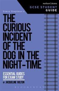 Curious Incident of the Dog in the Night-Time GCSE Student Guide