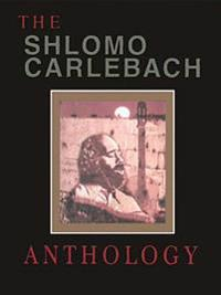 Shlomo Carlebach Anthology: Compiled, Edited and Arranged by Velvel Pasternak