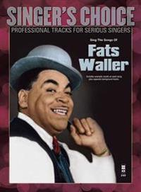 Sing the Songs of Fats Waller: Singer's Choice - Professional Tracks for Serious Singers