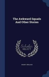 The Awkward Squads and Other Stories