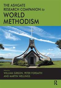 Ashgate Research Companion to World Methodism