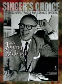 Sing the Songs of Jimmy McHugh: Singer's Choice - Professional Tracks for Serious Singers