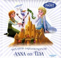 Den stora sagosamlingen om Anna och Elsa