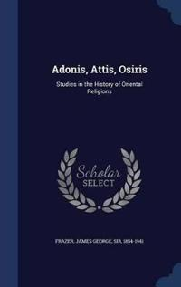 Adonis, Attis, Osiris