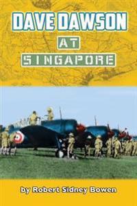 Dave Dawson at Singapore