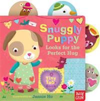 Snuggly Puppy Looks for the Perfect Hug: A Tiny Tab Book