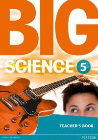 Big Science 5 Teacher's Book