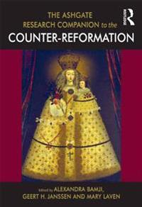 Ashgate Research Companion to the Counter-Reformation