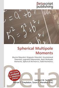 Spherical Multipole Moments