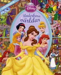Disney Prinsessor : underbara världar