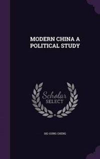 Modern China a Political Study