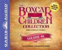 The Boxcar Children Collection, Volume 46: The Mystery of the Grinning Gargoyle, the Mystery of the Missing Pop Idol, the Mystery of the Stolen Dinosa