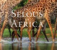 Selous in Africa