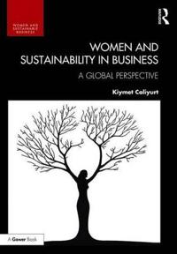 Women and Sustainability in Business: A Global Perspective