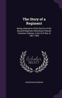The Story of a Regiment